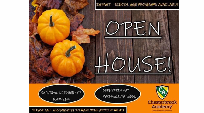 CHESTERBROOK ACADEMY IS HAVING AN OPEN HOUSE ON SATURDAY OCTOBER 17TH