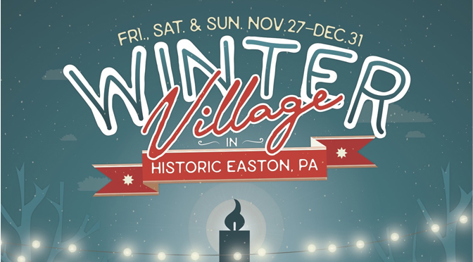 Winter Village in Historic Easton  to debut on Black Friday, kicking off holiday season  and small business shopping