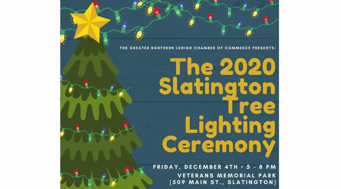 Greater Northern Lehigh Hosts Annual Tree Lighting in Slatington!