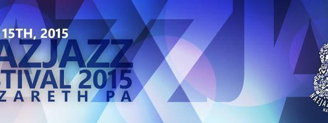 The 2nd Annual Nazareth Jazz Festival