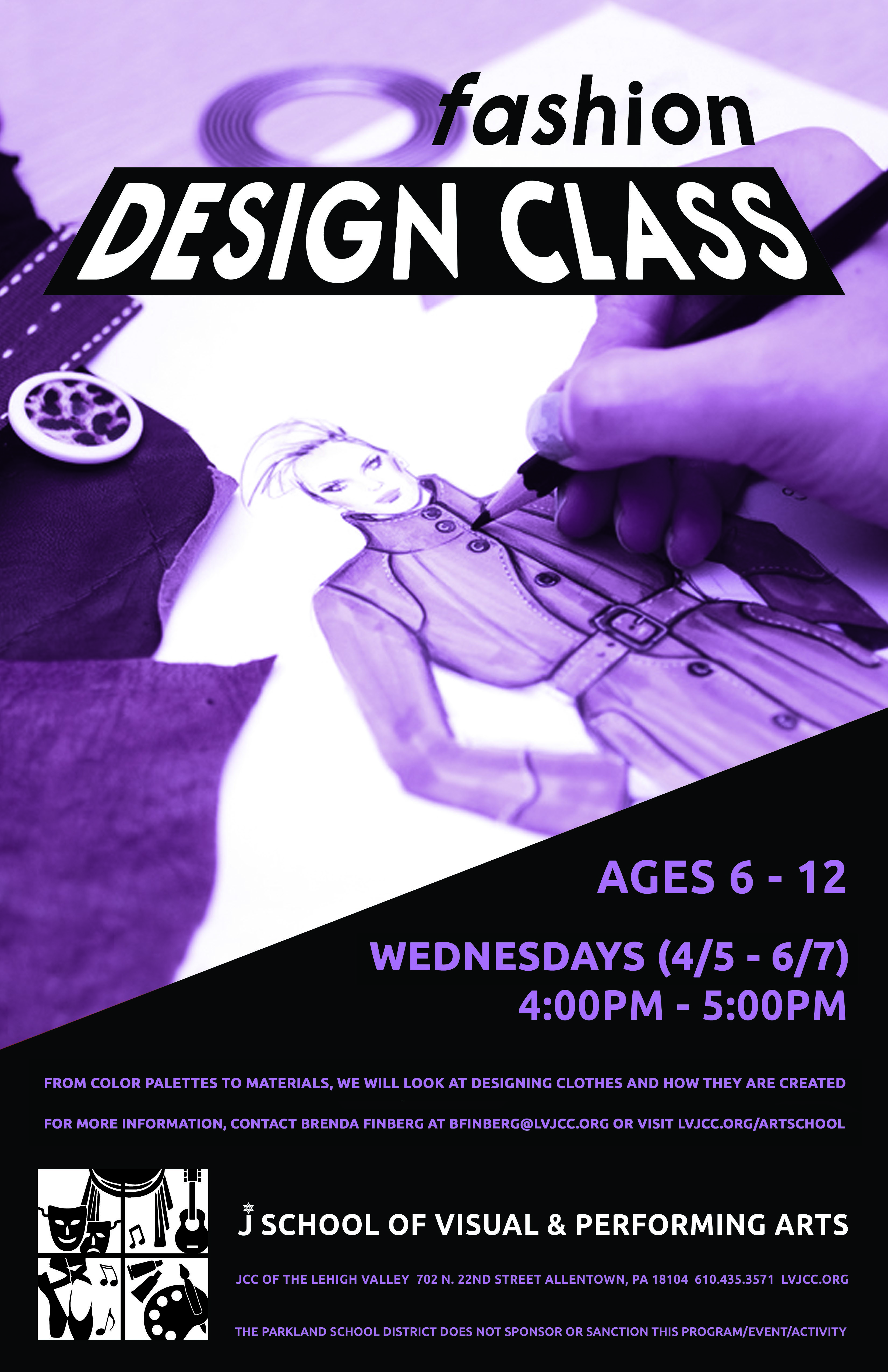 Poster design class 12 - Take Your Creativity To A New Level And Learn To Create A Wardrobe Look All Your Own From Color Palettes To Materials We Will Look At Designing Clothes