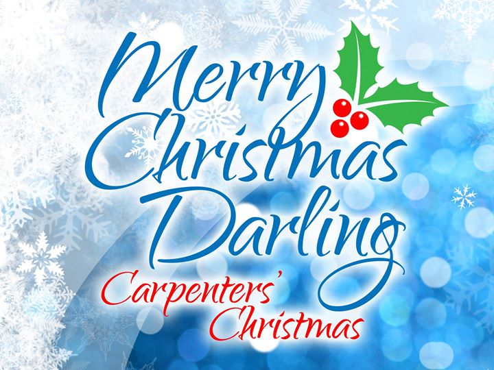 merry christmas darling carpenters christmas state theatre center for the arts easton pa thursday december 14 2017 730 pm