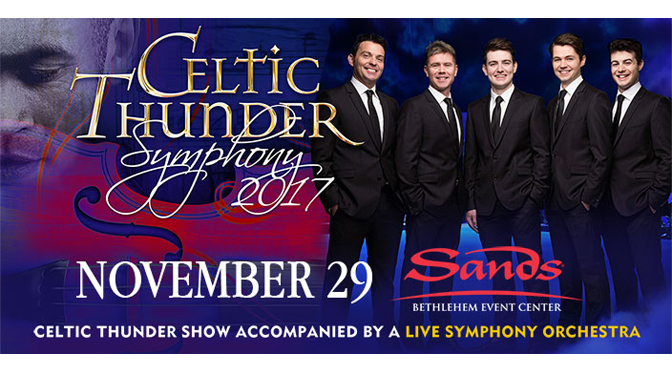 Celtic Thunder –  Ticket Giveaway!!!