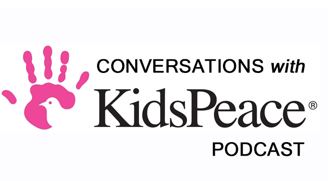Conversations with KidsPeace podcast series – Combating the Stigma of Mental Health