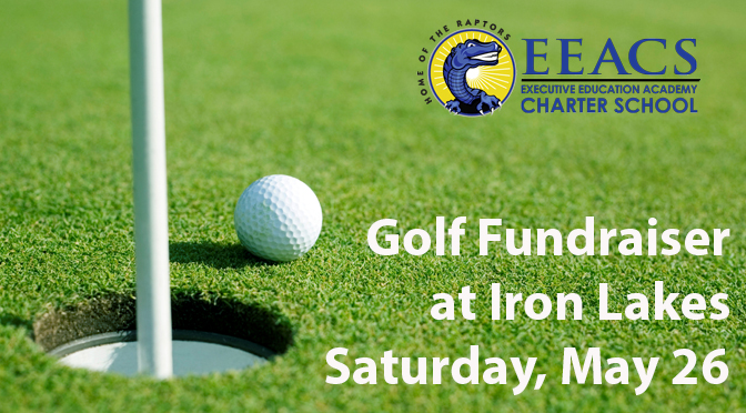 Executive Education Academy Charter School Foundation to Host Golf Fundraiser at Iron Lakes