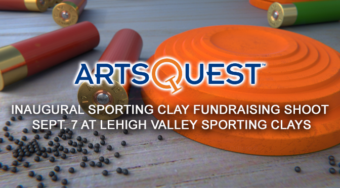 ArtsQuest Hosting Inaugural Sporting Clay Fundraising Shoot Sept. 7 at Lehigh Valley Sporting Clays
