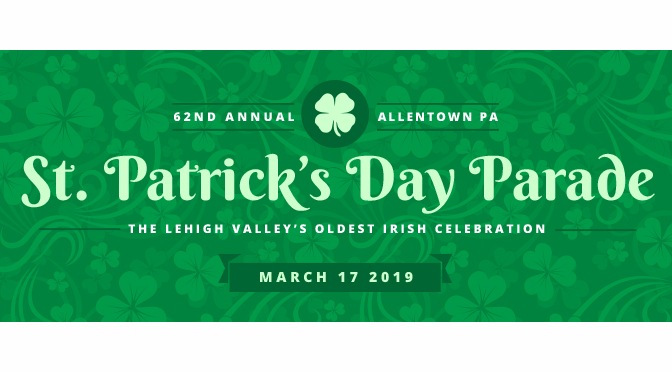 62nd Allentown St. Patrick's Parade Schedule of Events