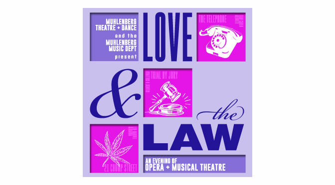 'Love & The Law' offers a trio of musical stories on Muhlenberg Mainstage