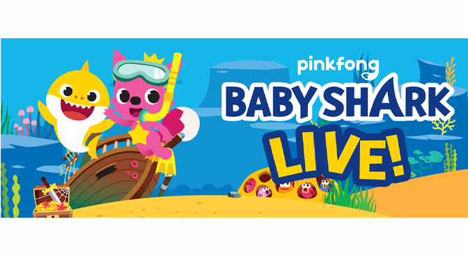 """""""BABY SHARK LIVE!"""" WILL CONTINUE TO MAKE A SPLASH ACROSS NORTH AMERICA BEGINNING IN MARCH 2020"""