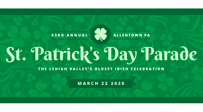 63rd Allentown St. Patrick's Parade Schedule of Events