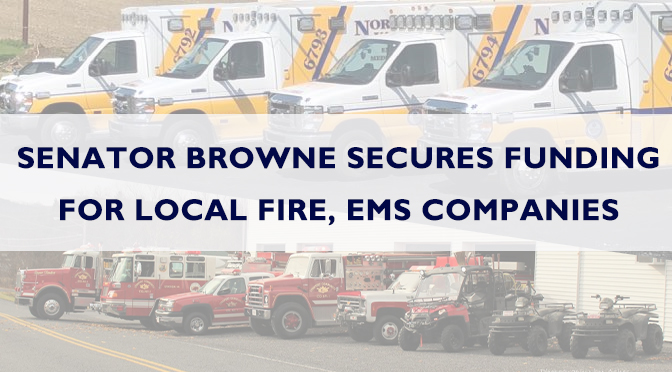 Senator Browne Secures Funding For Local Fire, EMS Companies