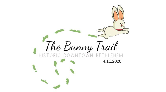 "Historic Downtown Bethlehem Presents ""The Bunny Trail"""