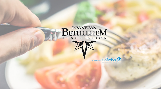 Downtown Bethlehem Association to Fully Support their Restaurants