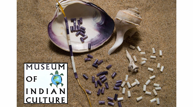 History of Wampum and its uses – Museum of Indian Culture