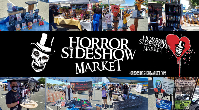 Horror Sideshow Market September 5, 2020 | Story & Photos By: Janel Spiegel
