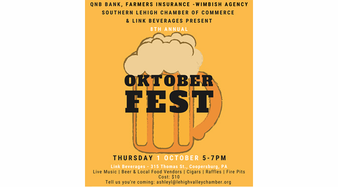 8TH Annual Oktoberfest with Southern Lehigh Chamber of Commerce & Link Beverages