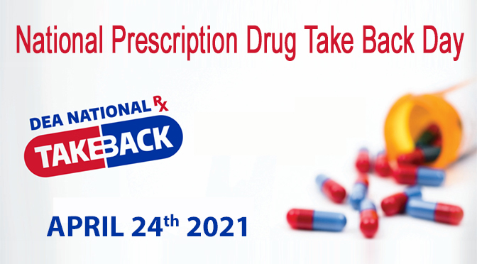 APRIL 24 IS DRUG TAKE BACK DAY