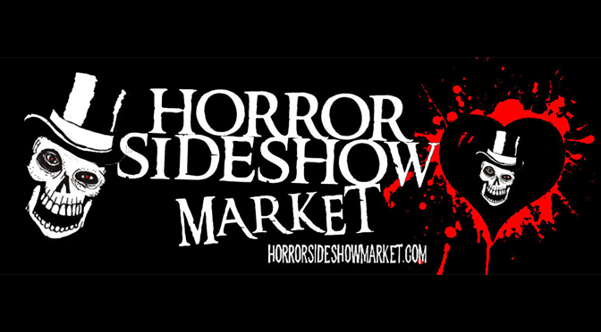 Horror Sideshow Market Market Review | Story & Photos By: Janel Spiegel