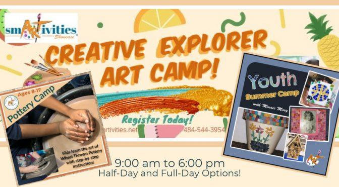 """SmARTivities Showcase – """"CREATIVE EXPLORER"""" SUMMER ART CAMPS (Kids 5-17)"""