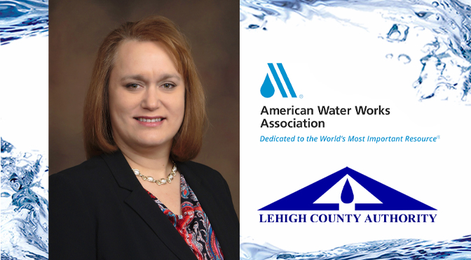 Lehigh County Authority CEO among Senior Utility Leaders Appointed to American Water Works Association Water Utility Council