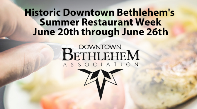 Lehigh Valley Hosts First Restaurant Week Since Capacity Restrictions Were Lifted