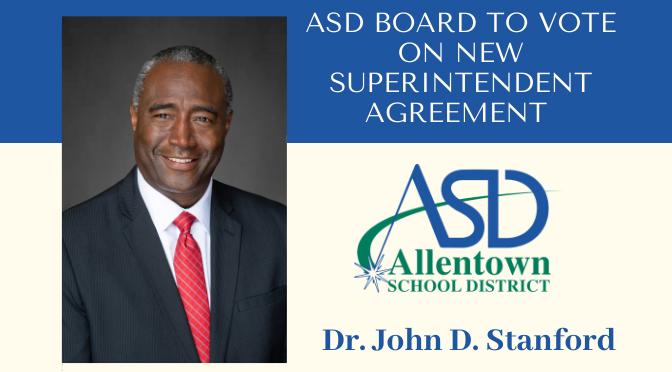 Allentown School District Board To Name Dr. John Stanford Next Superintendent