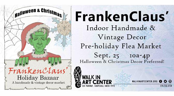 FrankenClaus' Pre-Holiday Flea Market & Bazaar