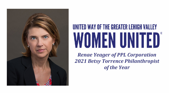 Women United Honors Renae Yeager of PPL Corporation as the 2021 Betsy Torrence Philanthropist of the Year