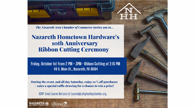 10-Year Anniversary Ribbon Cutting Ceremony to be hosted  for Nazareth Hometown Hardware