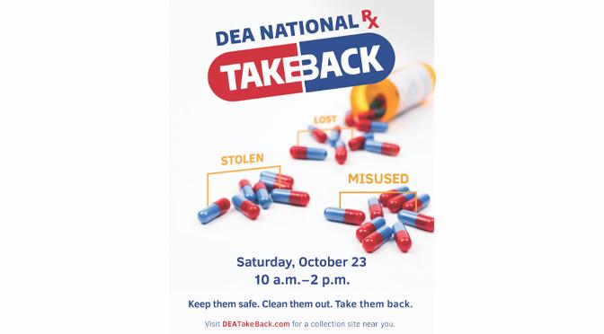 SATURDAY IS DRUG TAKE BACK DAY